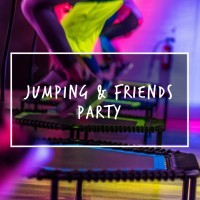 Jumping & Friends Party