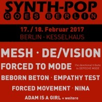 SYNTH-POP GOES BERLIN (Festival)<br><small>mit MESH, DE/VISION & FORCED TO MODE und viele mehr</small>